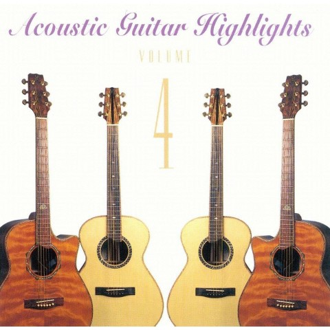 ACOUSTIC GUITAR HIGHLIGHTS 4 / VARIOUS