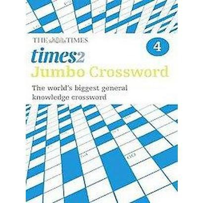 Times 2 Jumbo Crossword Book 4 (Paperback)
