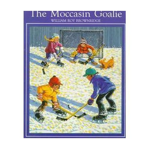 The Moccasin Goalie (Paperback)