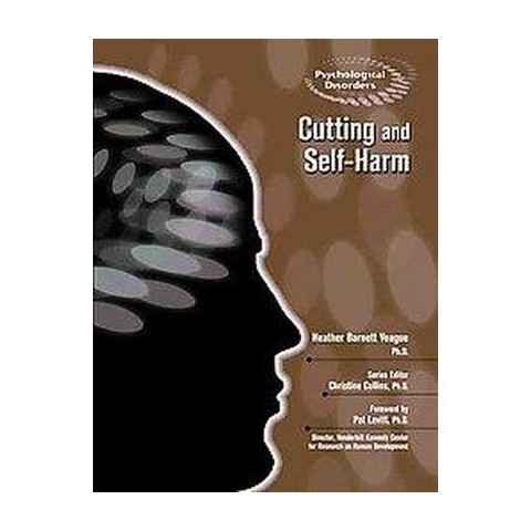 Cutting and Self-Harm (Hardcover)