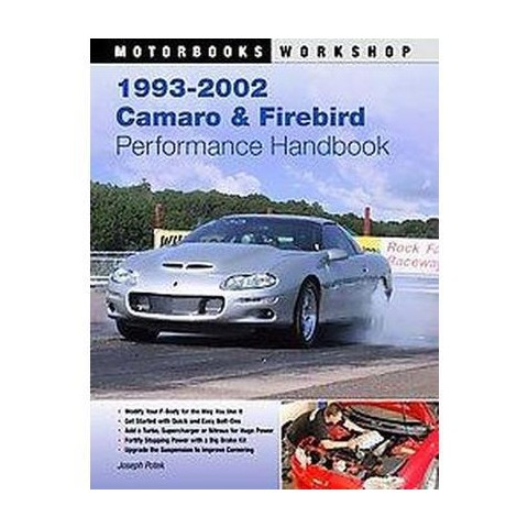 1993-2002 Camaro and Firebird Performance Handbook (Paperback)