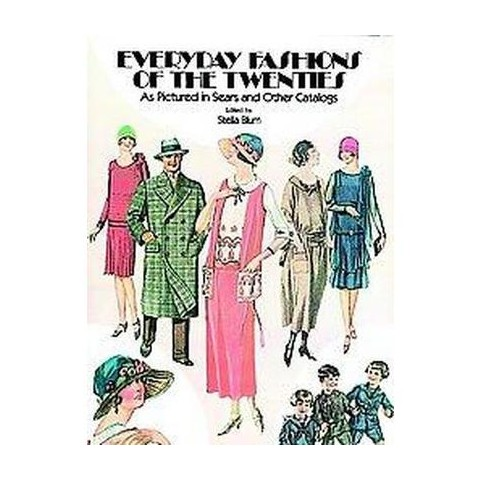 Everyday Fashions of the Twenties, As Pictured in Sears and Other Catalogs (Paperback)