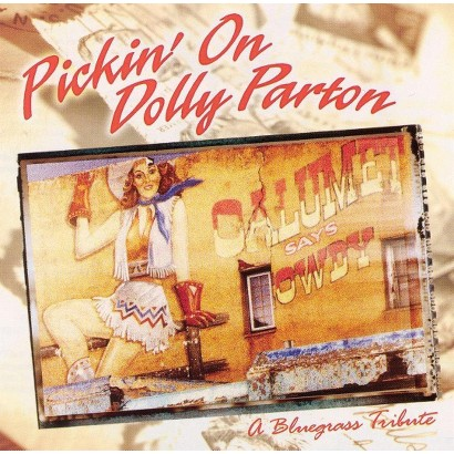 Pickin' on Dolly Parton: A Bluegrass Tribute