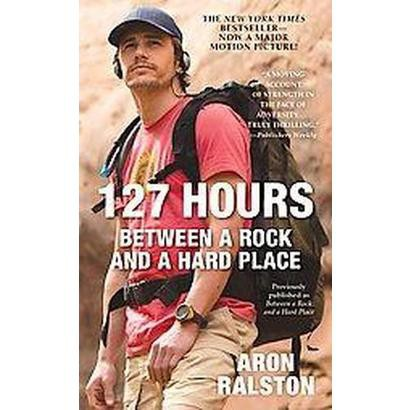 127 Hours (Reprint) (Paperback)