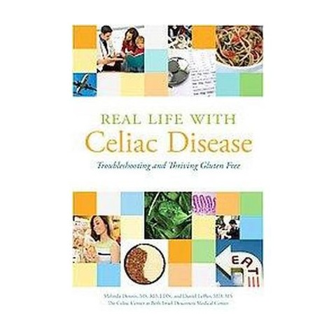 Real Life With Celiac Disease (Paperback)