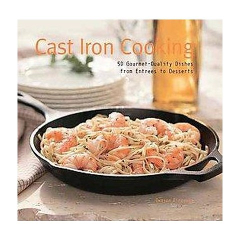 Cast Iron Cooking (Reprint) (Hardcover)