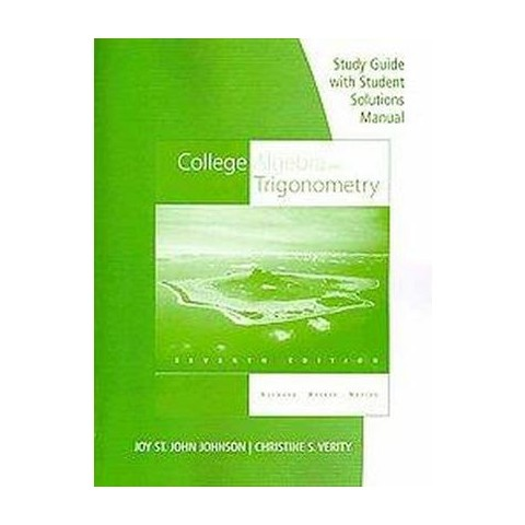College Algebra and Trigonometry (Student, Study Guide, Solution Manual) (Paperback)