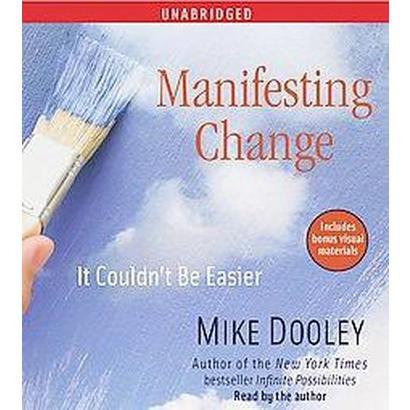 Manifesting Change (Unabridged) (Compact Disc)