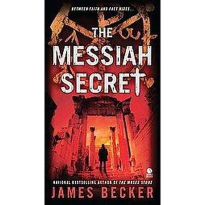The Messiah Secret (Paperback)