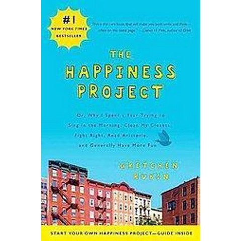 The Happiness Project (Reprint) (Paperback)