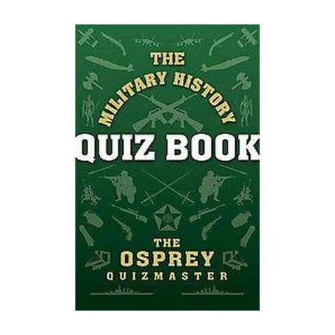 The Military History Quiz Book (Paperback)