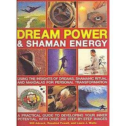 Dream Power & Shaman Energy (Paperback)