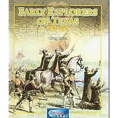 Early Explorers of Texas (Hardcover)