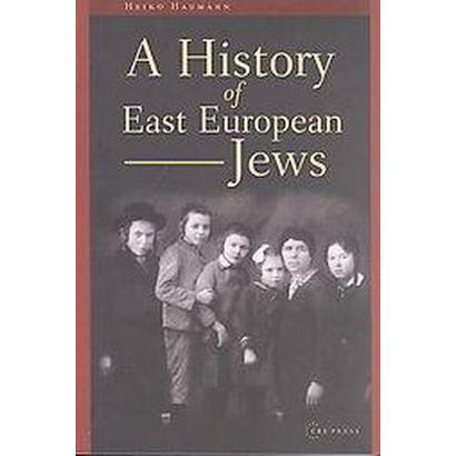 A History of East European Jews (Paperback)