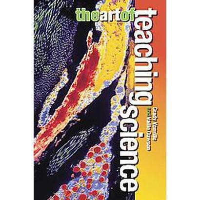 The Art of Teaching Science (Paperback)