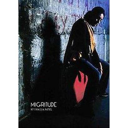 Migritude (Paperback)