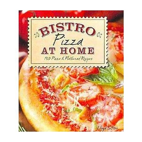 Bistro Pizza at Home (Paperback)