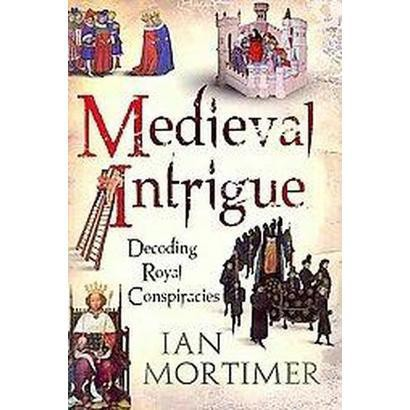 Medieval Intrigue (Hardcover)