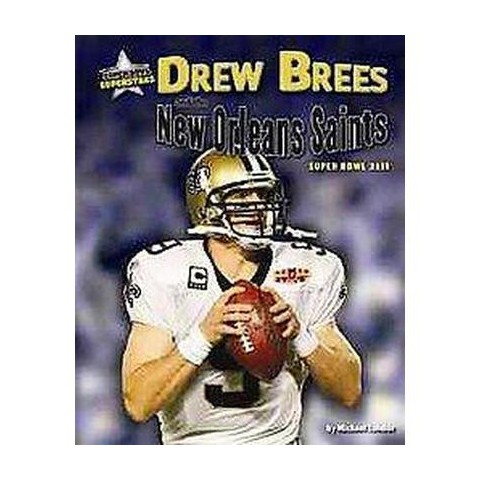 Drew Brees and the New Orleans Saints (Hardcover)