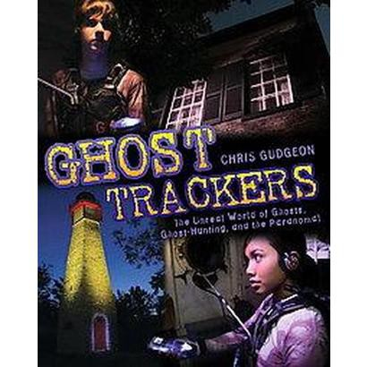 Ghost Trackers (Original) (Paperback)
