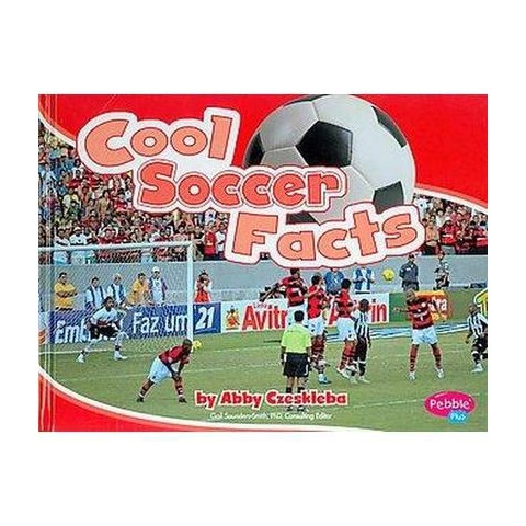 Cool Soccer Facts ( Cool Sports Facts) (Hardcover)