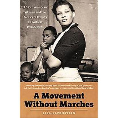 A Movement Without Marches (Paperback)