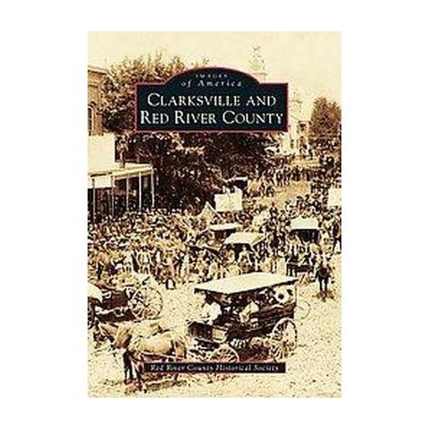 Clarksville and Red River County (Paperback)