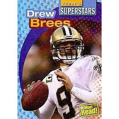 Drew Brees (Hardcover)