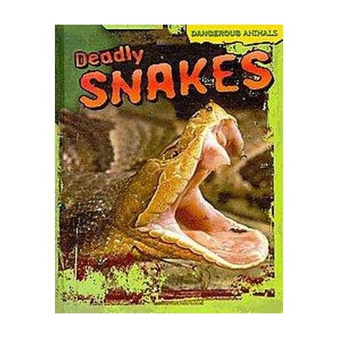 Deadly Snakes (Hardcover)