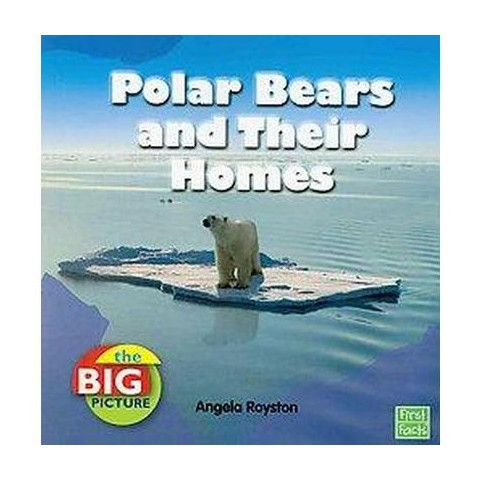 Polar Bears and Their Homes (Paperback)