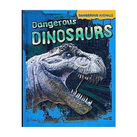 Dangerous Dinosaurs (Hardcover)