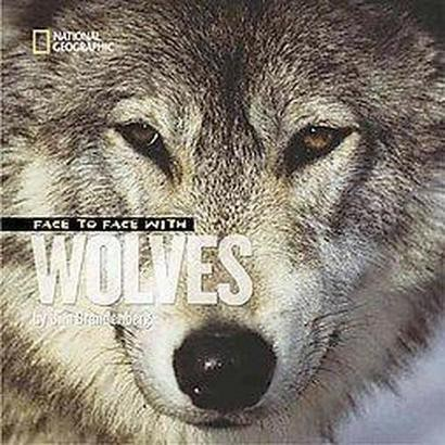 Face to Face With Wolves (Paperback)