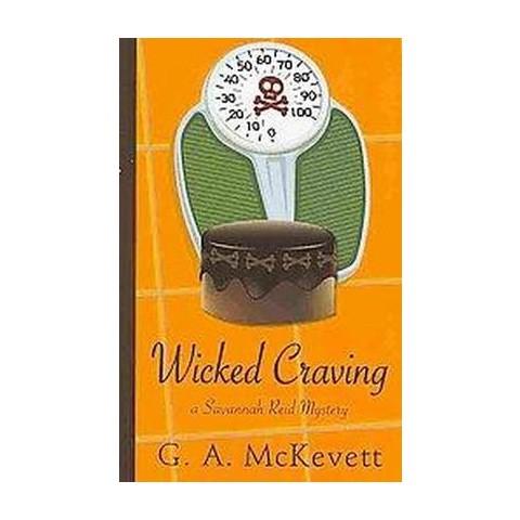 Wicked Craving (Large Print, Unabridged) (Paperback)