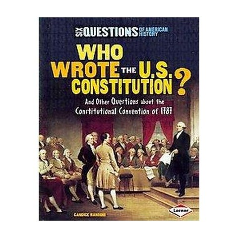 Who Wrote the U.S. Constitution (Hardcover)