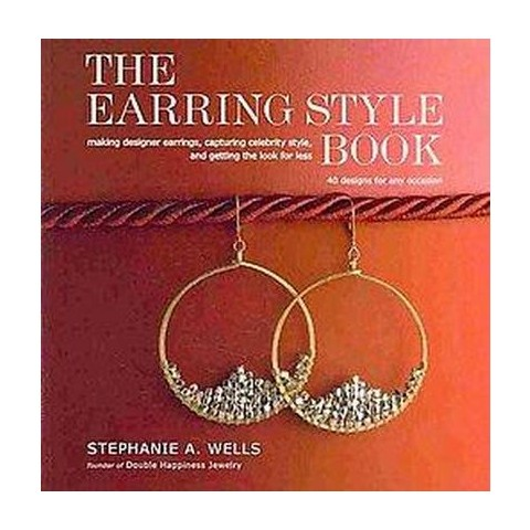 The Earring Style Book (Paperback)