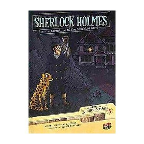 Sherlock Holmes and the Adventure of the Speckled Band (Hardcover)
