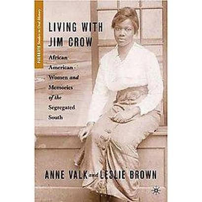 Living With Jim Crow (Hardcover)