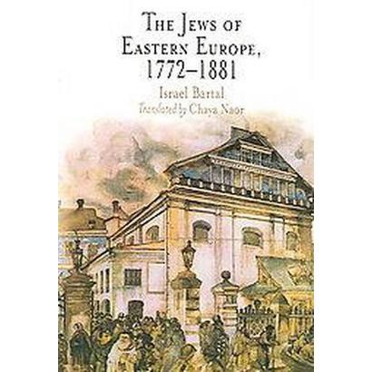 The Jews of Eastern Europe, 1772-1881 (Paperback)