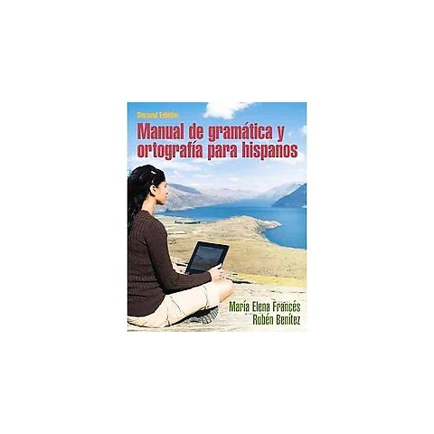 Manual de gramatica y ortografia para hispanos (Paperback)