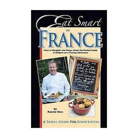 Eat Smart in France (Paperback)