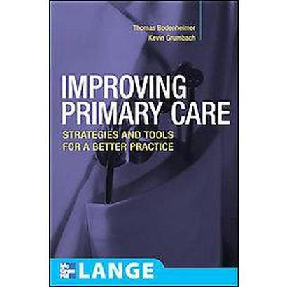 Improving Primary Care (Paperback)