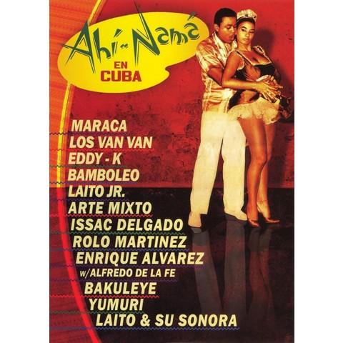 Ahi Nama en Cuba