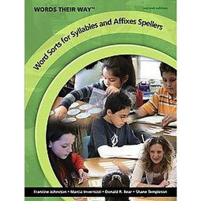 Word Sorts for Syllables and Affixes Spellers (Paperback)