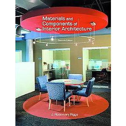 Materials and Components of Interior Architecture (Paperback)