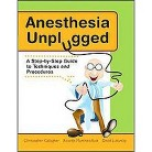 Anesthesia Unplugged (Paperback)