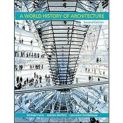 A World History of Architecture (Hardcover)