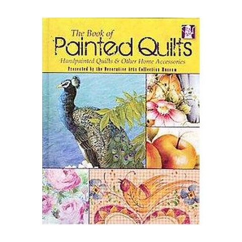 The Book of Painted Quilts (Hardcover)