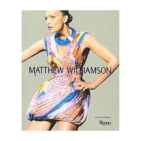 Matthew Williamson (Hardcover)