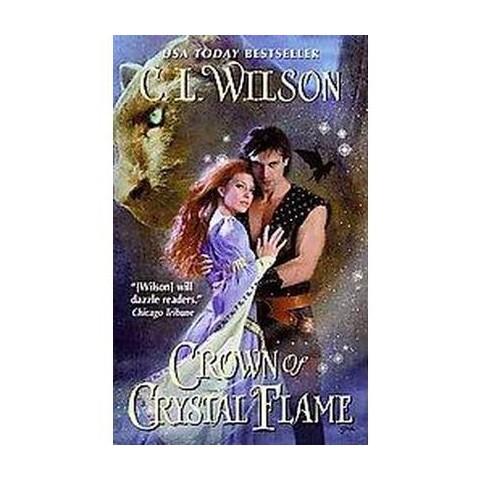 Crown of Crystal Flame (Paperback)