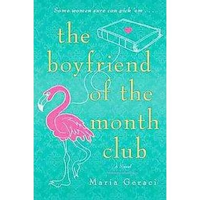 The Boyfriend of the Month Club (Paperback)